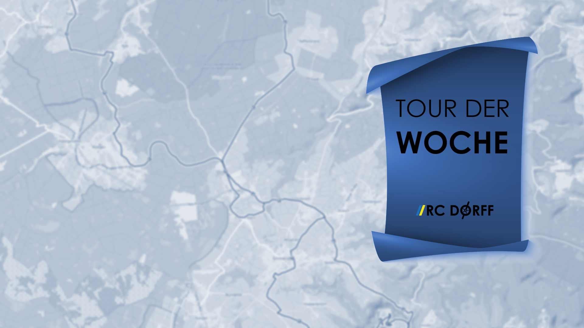RC Dorff Tour der Woche